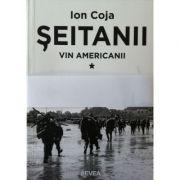 Seitanii - Vin americanii - 3 volume