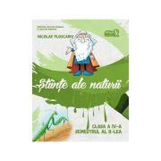 Științe ale naturii. Manual Clasa a IV-a. Semestrul al II-lea +CD