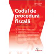 Codul de procedură fiscală – actualizat la 25 februarie 2017 - Mihai Bragaru