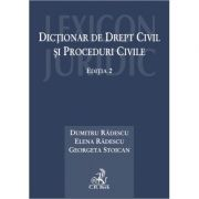 Dictionar de drept civil si proceduri civile. Editia 2