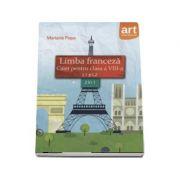 Limba franceza caiet pentru clasa a VIII-a L1 si L2: 2 in 1 - Mariana Popa