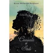 Cerneala si stele - Kiran Millwood Hargrave