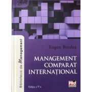 Management comparat international. Editia a V-a - 2017