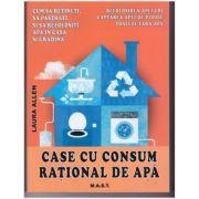 Case cu consum rational de apa