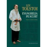 Evanghelia pe scurt. Lev Tolstoi