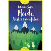 Heidi, fetiţa munţilor. Johanna Spyri
