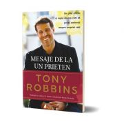 Mesaje de la un prieten - Tony Robbins - Carte tipărită