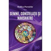 Semne, constelații și Nakshatre - RODICA PURNICHE