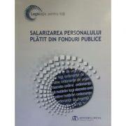 Salarizarea personalului platit din fonduri publice