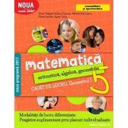 Matematica 2017 - 2018 Consolidare - Aritmetica, Algebra, Geometrie - Clasa A V-A - Caiet de lucru - Semestrul I ( Noua Programa 2017- 2018) Mate 2000