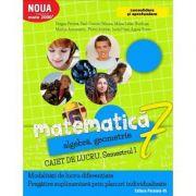 Matematica 2017 - 2018 Consolidare - Algebra, Geometrie - Clasa A VII-A - Caiet de lucru - Semestrul I ( Mate 2000)