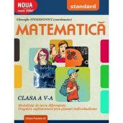 Matematica 2017 - 2018 - Standard - CLASA A V-A - Modalitati de lucru diferentiate - Pregatire suplimentara prin planuri individualizate