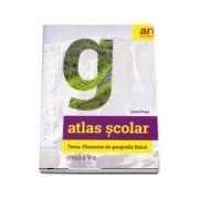 Atlas geografic scolar pentru clasa a V-a. Terra. Elemente de geografie fizica - Ionut Popa