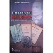 Eminescu agent secret, traficant de carti interzise