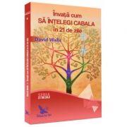 Învață cum să înțelegi Cabala în 21 de zile