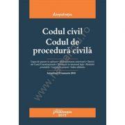 Codul civil. Codul de procedura civila. Actualizat 22 ianuarie 2018