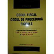 Codul fiscal. Codul de procedura fiscala. Actualizat 18 ianuarie 2018