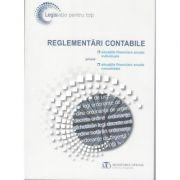 Reglementări contabile privind situaţiile financiare anuale individuale şi situaţiile financiare anuale consolidate, editia februarie 2018