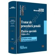 Tratat de procedura penala. Partea speciala. Editia a II-a In lumina noului Cod de procedura penala 2018