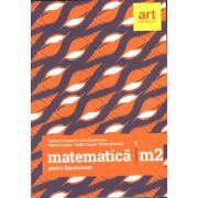 Bacalaureat 2018 - Matematica M2 - Stiintele naturii - 96 teste pentru examen (Filierea teoretica, profilul real, specializarea stiinte ale naturii, filiera tehnologica, toate profilurile)