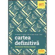 Cartea Definitiva - Literatura romana pregatirea examenului de Bacalaureat 2018