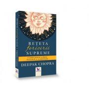 Rețeta fericirii SUPREME- Deepak Chopra