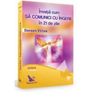 Învață cum să comunici cu îngerii în 21 de zile - Doreen Virtue