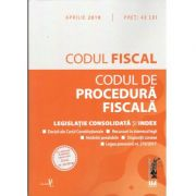 Codul fiscal si Codul de procedura fiscala. Editie tiparita pe hartie alba Legislatie consolidata si index: aprilie 2018