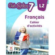 Limba franceză, Caiet Auxiliar pentru clasa a-VII-a, Limba modernă 2:
