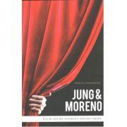Jung & Moreno Eseuri asupra teatrului naturii umane