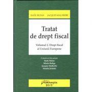 Tratat de drept fiscal. Volumul II Drept fiscal al Uniunii Europene 2018