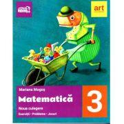 Noua culegere de matematica pentru clasa a III-a. Exercitii, probleme, jocuri - Mariana Mogos (Arthur la scoala)