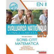Evaluarea Națională 2019 la finalul clasei a II-a - Scris-Citit - Matematică