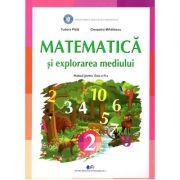 Matematica si explorarea mediului, manual pentru clasa a 2-a ( Tudora Pitila, Cleopatra Mihailescu)