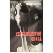 Extraterestrii exista ( Mircea Georgescu)