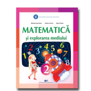 Matematica si explorarea mediului, manual pentru clasa a 2-a ( Mihaela Ada Radu, Rodica Chiran, Olga Piriiala)