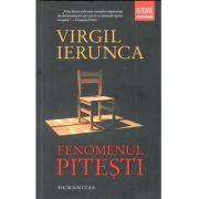 Fenomenul Piteşti - Virgil Ierunca