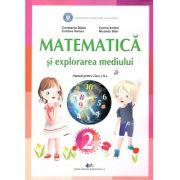 Matematica si explorarea mediului, manual pentru clasa a 2-a ( Constanta Balan, Cristina Voinea, Corina Andrei, Nicoleta Stan)
