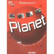 Planet 1, caiet de germana pentru clasa a 5-a, Arbeitsbuch (A1) - Deutsch fur Jugendliche - Siegfried Buttner, Hueber