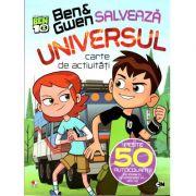 Ben si Gwen salveaza universul. Carte de activitati si peste 50 de autocolante (Seria Ben 10)