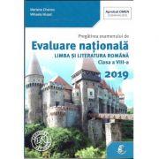 Evaluare Nationala 2019 Limba si Literatura Romana, clasa a VIII-a ( Mariana Cheroiu)