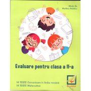 Evaluare pentru clasa a II-a - teste. Comunicare in limba romana. Matematica ( Mirela Ilie ) 2019