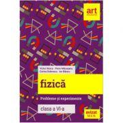 FIZICĂ - Probleme și experimente - Clasa a VI-a ( Florin Macxesanu)