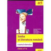 Limba si literatura romana, caietul elevului pentru clasa a V-a (Florentina Samihaian)