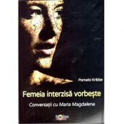 Femeia interzisă vorbește, Conversații cu Maria Magdalena de Pamela Kribbe