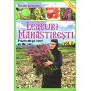 Leacuri manastiresti. Vol. 2 - Prezentate pe tipuri de afectiuni - Maria Borloveanu, Editura Lumea Credintei