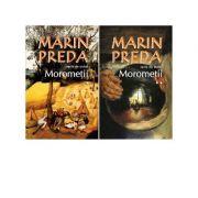 Morometii ( 2 volume)