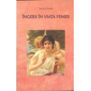 Îngerii în viaţa femeii, Felicia Toniţă
