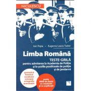 Limba Romana, Teste-grila pentru admiterea la Academia de Poliție și la școlile postliceale de poliție și jandarmi