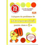 PUISOR 2019 - Culegere de probleme de matematica pentru clasa a VI-a - Conform cu programa 2019- 2020 ( Editia a 25- a)